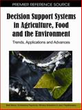 Decision Support Systems in Agriculture, Food and the Environment, Basil Manos, 161520881X