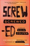 Screwed, Eoin Colfer, 1468308815