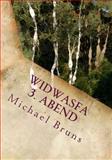 Widwasfa - 3. Abend, Michael Bruns, 1489578811