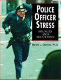 Police Officer Stress 1st Edition