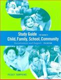 S. G. Child/Family/School/Community : Socialization and Support, Berns, Roberta M., 0495128813