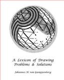 A Lexicon of Drawing, Johannes von Gumppenberg, 1456418815