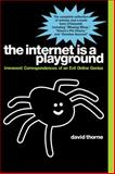 The Internet Is a Playground, David Thorne, 1585428817