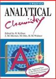 Analytical Chemistry : The Approved Text to the FECS Curriculum Analytical Chemistry, Kellner, Robert, 3527288813
