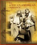 African-American Odyssey, the, Combined Volume, Hine, Darlene Clark and Hine, William C., 0205728812