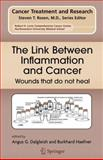 The Link Between Inflammation and Cancer : Wounds That Do Not Heal, , 1441938818