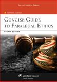 Concise Guide to Paralegal Ethics, Cannon and Cannon, Therese A., 1454808810