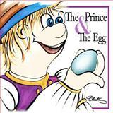The Prince and the Egg, Oenita L Blair, 1478358815