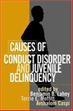 Causes of Conduct Disorder and Juvenile Delinquency, , 1572308818