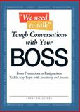 We Need to Talk - Tough Conversations with Your Boss, Lynne Eisaguirre, 1598698818