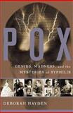 Pox, Deborah Hayden, 0465028810