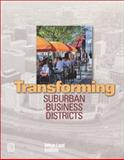 Transforming Suburban Business Districts, Booth, Geoffrey, 0874208815
