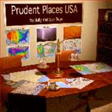 Prudent Places USA, Deyo, Holly D. and Deyo, Stan, Jr., 0972768815