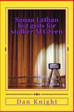 Sanaa Lathan Hot Grits for Stalker Al Green, Dan Knight, 1500188816