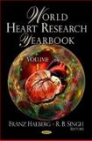 World Heart Research Yearbook. Volume 1, , 1607418819
