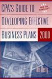 CPA's Guide to Developing Effective Business Plans 2000, Berry, Tim, 0156068818