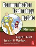 Communication Technology Update, Grant, August E. and Meadows, Jennifer H., 0240808819