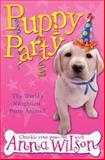 Puppy Party, Anna Wilson, 033051881X