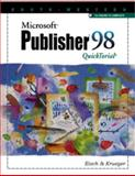 Microsoft Publisher 98 QuickTorial, Eisch, Mary Alice and Krueger, Kathy, 0538688815