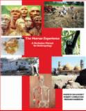 The Human Experience : A Recitation Manual for Anthropology, Balkansky, Andrew and Corruccini, Robert S., 0757548814