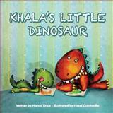 Khala's Little Dinosaur, Hanaa Unus, 1500318817