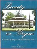 Beauty in Bryan, Edith Plettner, 1493528823