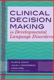 Clinical Decision Making in Developmental Language Disorders, , 1557668825