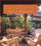 Burmese Design and Architecture, Elizabeth Moore, 9625938826