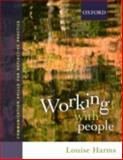 Working with People : Communicative Skills for Reflective Practice, Harms, Louise, 0195558820