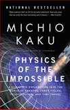 Physics of the Impossible, Michio Kaku, 0307278824
