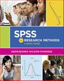 SPSS for Research Methods : A Basic Guide, Wilson-Doenges, Georjeanna, 0393938824
