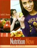 Nutrition Now, Brown, Judith E., 0495388823
