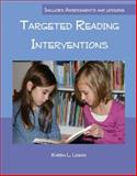 Targeted Reading Interventions, Karen Loman, 0615308821