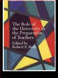 The Role of the University in the Preparation of Teachers, , 0750708824