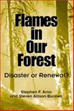Flames in Our Forest : Disaster or Renewal?, Arno, Stephen F. and Allison-Bunnell, Steven, 1559638826