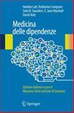 La Medicina Della Dipendenza, , 8847028825
