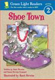 Shoe Town, Susan Stevens Crummel and Janet Stevens, 0152048820