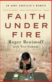Faith under Fire, Eve Conant and Roger Benimoff, 0307408825