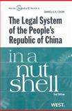 The Legal System of the People's Republic of China in a Nutshell, Chow, Daniel Ck, 0314198822