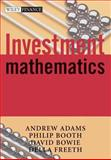 Investment Mathematics, Adams, Andrew and Booth, Philip, 0471998826