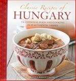 Classic Recipes of Hungary, Silvena Johan Lauta, 0754828824