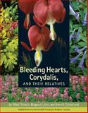 Bleeding Hearts, Corydalis, and Their Relatives, Mark C. Tebbitt and Magnus Liden, 0881928828