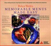 Robyn Webb's Memorable Menus Made Easy, Webb, Robyn and Hughes, Nancy S., 0945448821