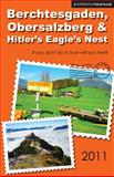 Berchtesgaden, Obersalzberg and Hitler's Eagle's Nest (2011), Brett Harriman, 0977818829