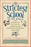 The Strictest School in the World, Howard Whitehouse, 1553378822