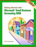 Getting Started w/MS Small Business Accounting, Brunsdon, Terri E. and Romney, Marshall, 0132238829