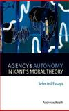 Agency and Autonomy in Kant's Moral Theory, Reath, Andrews, 0199288828