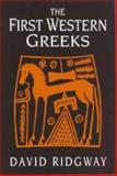 The First Western Greeks 9780521308823