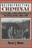 Reconstructing the Criminal 9780521478823