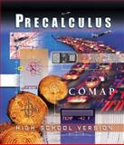 Precalculus : Modeling Our World, Consortium for Mathematics and Its Applications (COMAP) Staff, 0716748827